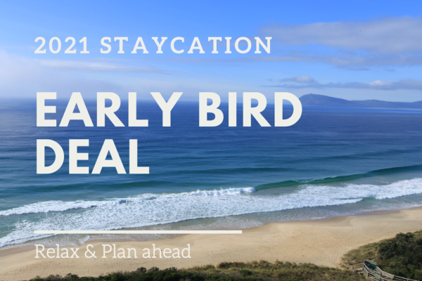 Bruny island accommodation early bird 2021